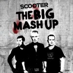 "Scooter – Neues Album ""The Big Mash Up"" – VÖ: 14.10.2011"
