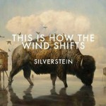 "Silverstein – ""This Is How The Wind Shifts"" – VÖ: 15.02.13"