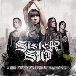 "Sister Sin – ""True Sound Of The Underground"" – VÖ: 23.07.10"