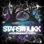 3OH!3 feat. Katy Perry – Starstrukk – VÖ: 02.01.10