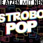 Die Atzen mit Nena: Strobo Pop