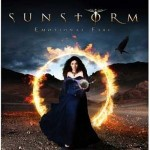 "Sunstorm – ""Emotional Fire""   VÖ: 24.02.12"