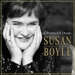 "Susan Boyle – Album: ""I Dreamed A Dream"" – Single: ""Wild Horses"""