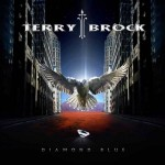 "Terry Brock – ""Diamond Blue"" – VÖ: 27.08.10"