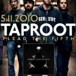"TAPROOT – ""Plead The Fifth"" – VÖ: 14.05.2010"