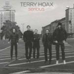 "Terry Hoax – ""Serious"" – VÖ: 27.01.2012"