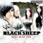 "THE BLACK SHEEP – ""Here With You"" – VÖ: 18.06.2010"