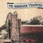The Dinosaur Truckers – Review