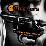 The Offenders – Lucky enough to live