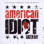 "Green Day, – Das Musical ""The Original Broadway Cast Recording – American Idiot"""