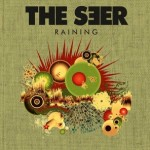 "THE SEER – ""Raining"" Radio Edit"