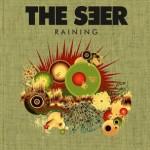 """THE SEER – """"Raining"""" Radio Edit"""
