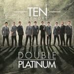 Nächste Woche erscheint THE TEN TENORS – das neue Album
