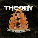 "Theory Of A Deadman – ""The Truth Is…"""