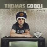 "Thomas Godoj – ""So gewollt"""