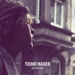 """Tiemo Hauer – Videopremiere zur erste Singleauskopplung """"Warum?"""""""