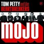 "TOM PETTY & THE HEARTBREAKERS –  ""MOJO"""
