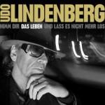 "Udo Lindenberg – ""Das Leben"""