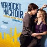 """Verrückt nach Dir"" – Original Soundtrack – VÖ: 27.08.2010"