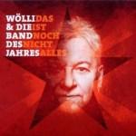 """Wölli & die Band des Jahres – """"Das ist noch nicht alles"""" – Review"""