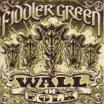 "FIDDLER'S GREEN – ""Wall Of Folk"""