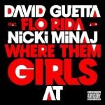 David Guetta: Goldstatus für »Where Them Girls At« feat. Flo Rida & Nicki Minaj