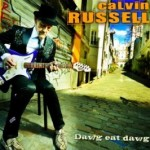 """Calvin Russell """"Dawg Eat Dawg""""  VÖ: 13.11.09"""
