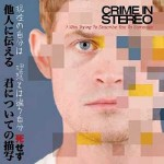 "Crime in Stereo – ""I Was Trying to Describe You to Someone"""