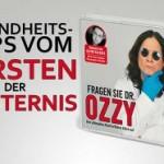Ozzy Osbourne – Hilfe, der Arzt kommt