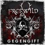 "Frei.Wild – ""Gegengift"" –  VÖ: 15.10.10"