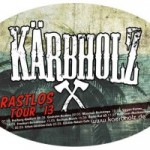 Kärbholz – Die Tour zum neuen Album
