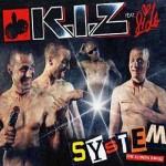 K.I.Z.: DAS SYSTEM (DIE KLEINEN DINGE)