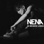 """""""In meinem Leben"""" – die neue Single von Nena"""