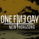 "ONE FINE DAY – ""New Horizons"""