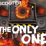 "Neue SCOOTER Single ""The Only One"" – VÖ: 20.05.2011"