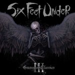 "Six Feet Under – ""Graveyard Classics 3"" – Release: 15.01.2010"