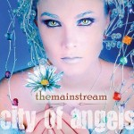 The Mainstream – City Of Angels