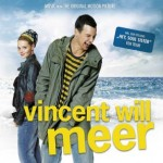 """VINCENT WILL MEER"" (Soundtrack Album) – VÖ: 16.04.2010"