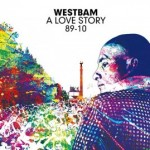 "Westbam – ""A Love Story 89-10"""