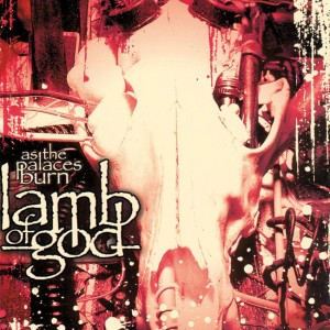 Lamb of God - As The Places Burn