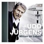 """Udo Jürgens """"Mitten im Leben"""" – das neue Studioalbum"""
