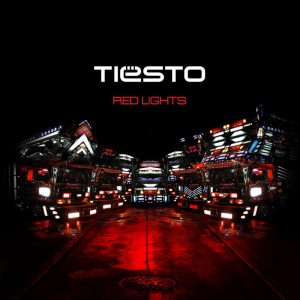"Tiësto - ""Red Lights"""