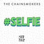 The Chainsmokers stürmen mit ihrem #SELFIE die Clubs und Charts