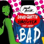 "Club-Smasher ""Bad"" von David Guetta erobert #1 der Beatport Charts"