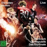 "DVD ""Die Toten Hosen Live: Der Krach der Republik – Das Tourfinale"" am 4. April!"
