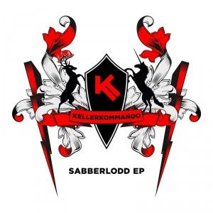 Kellerkommando - Sabberlodd EP