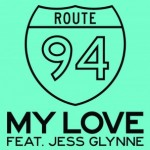 "Route 94 – No.1 in den UK Single Charts mit ihrer neuen Single ""My Love"" feat. Jess Glynne"