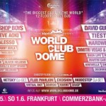 "The ""biggest club in the world"" BigCityBeats WORLD CLUB DOME"