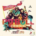 """Der offizielle Song zur FIFA Fußball-WM kommt von Pitbull feat. Jennifer Lopez & Claudia Leitte –  """"We Are One (Ole Ola)"""""""