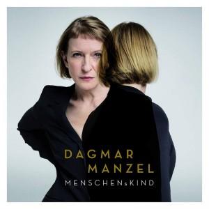 Dagmar Manzel - MENSCHENsKIND